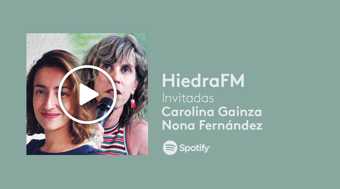 Nona Fernández y Carolina Gainza en HiedraFM